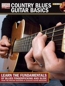 Country Blues Guitar Basics: Complete Edition