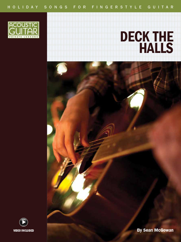 Holiday Songs for Fingerstyle Guitar: Deck the Halls