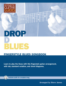 Fingerstyle Blues Songbook: Drop D Blues