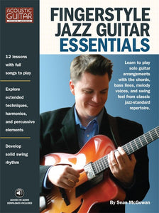 Fingerstyle Jazz Guitar Essentials: Complete Edition