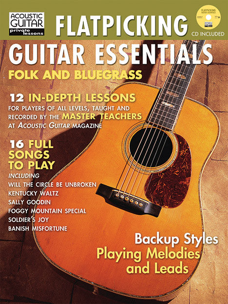 Flatpicking Guitar Essentials: Complete Edition