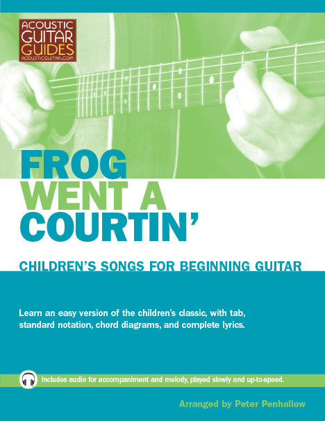 Children's Songs for Beginning Guitar: Frog Went a Courtin'