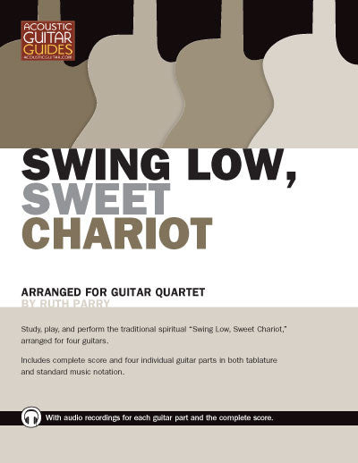 Guitar Quartets: Swing Low Sweet Chariot
