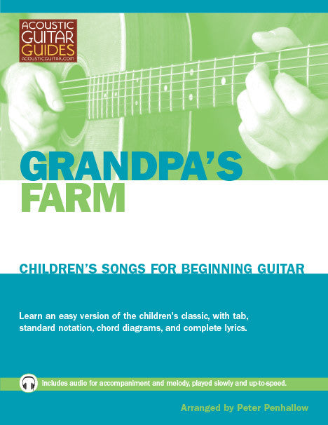 Children's Songs for Beginning Guitar: Grandpa's Farm