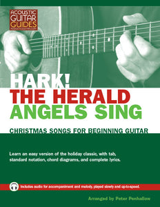 Christmas Songs for Beginning Guitar: Hark! The Herald Angels Sing