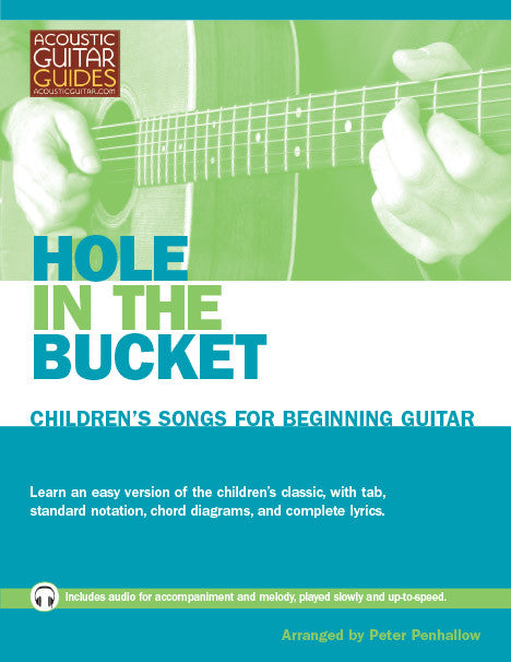 Children's Songs for Beginning Guitar: Hole in the Bucket