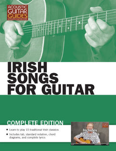 Irish Songs for Guitar: Complete Edition