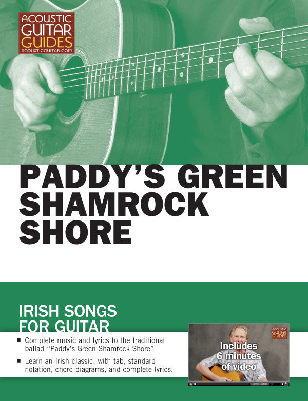 Irish Songs for Guitar: Paddy's Green Shamrock Shore