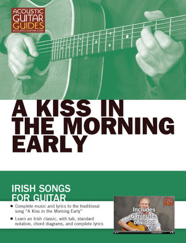 Irish Songs for Guitar: A Kiss in the Morning Early