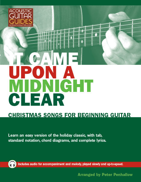 Christmas Songs for Beginning Guitar: It Came Upon a Midnight Clear