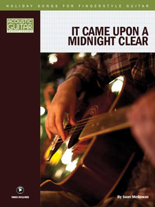 Holiday Songs for Fingerstyle Guitar: It Came Upon a Midnight Clear