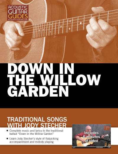 Traditional Songs with Jody Stecher: Down in the Willow Garden