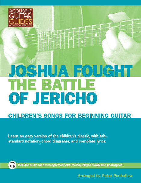 Children's Songs for Beginning Guitar: Joshua Fought the Battle of Jericho
