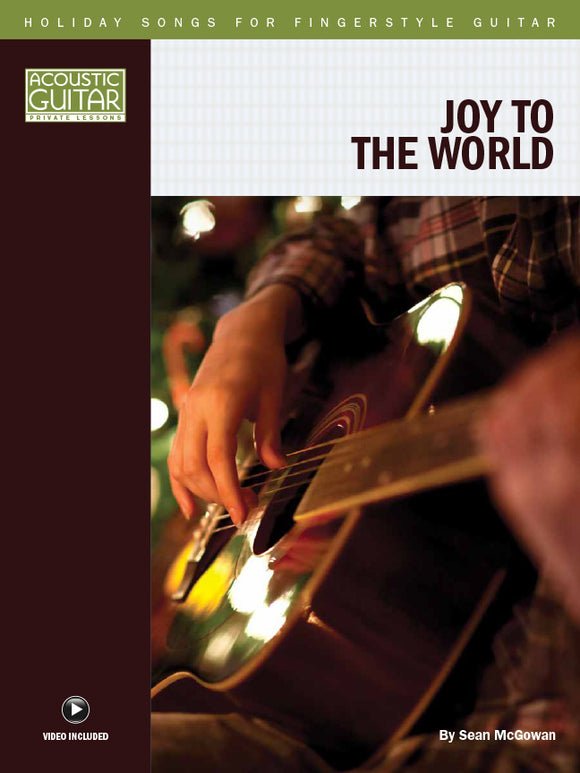 Holiday Songs for Fingerstyle Guitar: Joy to the World
