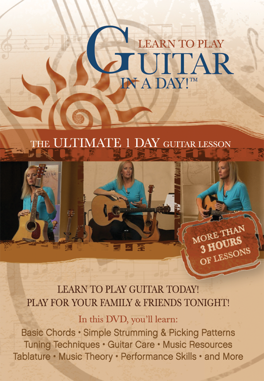 Learn to Play Guitar in a Day!™: Complete Edition