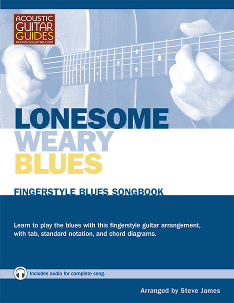 Fingerstyle Blues Songbook: Lonesome Weary Blues