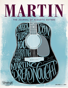 MARTIN™ - The Journal of Acoustic Guitars Vol. 6