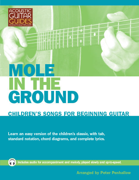 Children's Songs for Beginning Guitar: Mole in the Ground