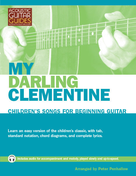 Children's Songs for Beginning Guitar: My Darlin' Clementine