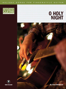 Holiday Songs for Fingerstyle Guitar: O Holy Night