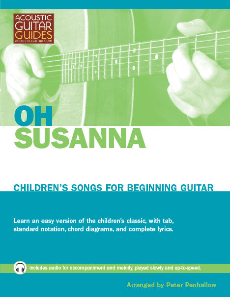 Children\'s Songs for Beginning Guitar: Oh Susanna – Acoustic Guitar