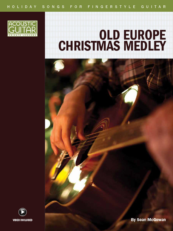 Holiday Songs for Fingerstyle Guitar: Old Europe Christmas Medley