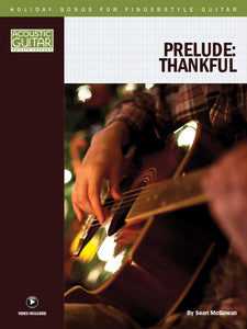 Holiday Songs for Fingerstyle Guitar: Prelude: Thankful