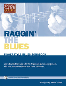 Fingerstyle Blues Songbook: Raggin' the Blues