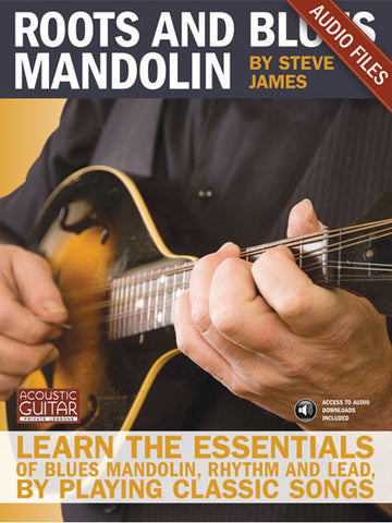 Roots and Blues Mandolin: Complete Audio Tracks