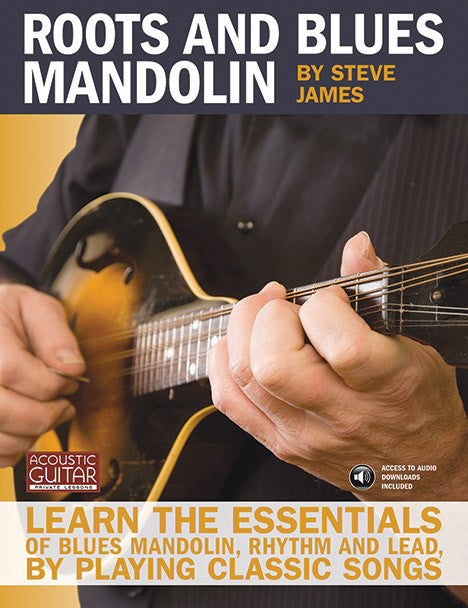 Roots and Blues Mandolin: Complete Edition