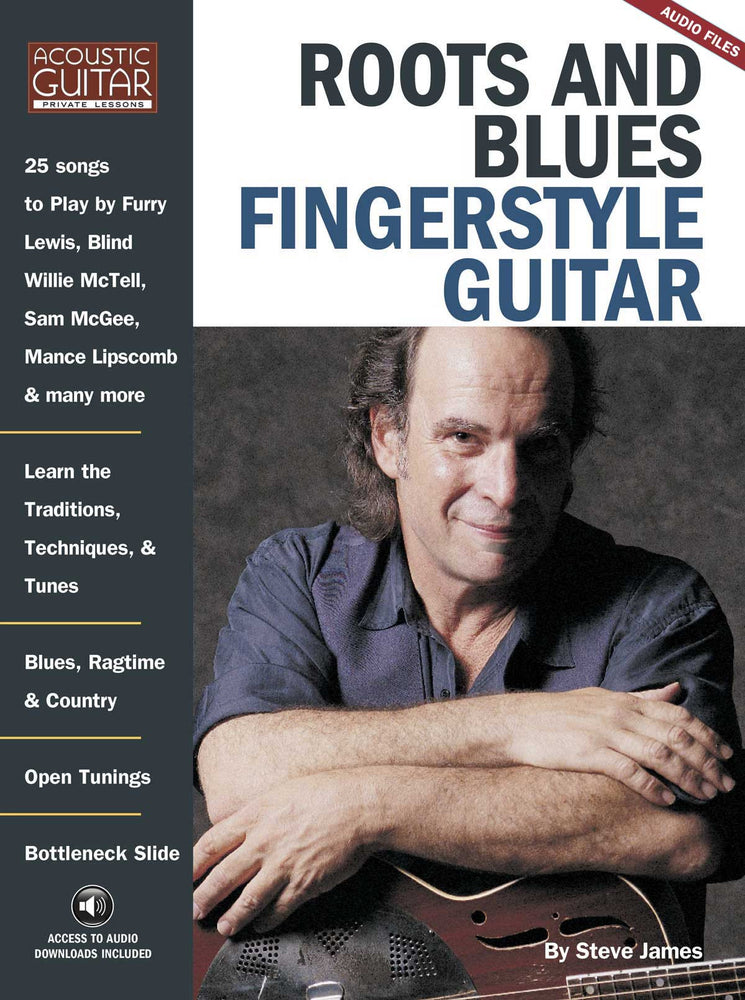 Roots and Blues Fingerstyle Guitar: Complete Audio Tracks