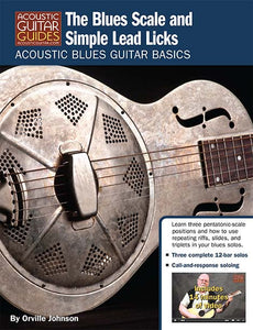 Acoustic Blues Guitar Basics: The Blues Scale and Simple Lead Licks
