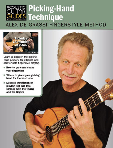 Alex de Grassi Fingerstyle Guitar Method: Picking-Hand Technique