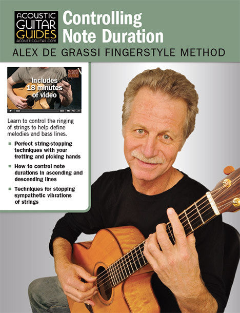 Alex de Grassi Fingerstyle Guitar Method: Controlling Note Duration