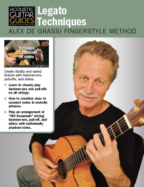 Alex de Grassi Fingerstyle Guitar Method: Legato Techniques