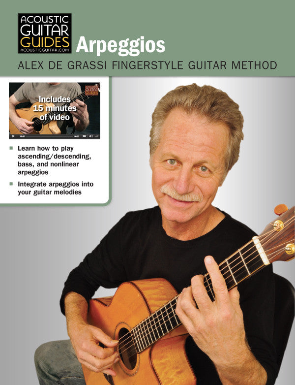 Alex de Grassi Fingerstyle Guitar Method: Arpeggios