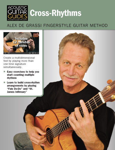 Alex de Grassi Fingerstyle Guitar Method: Cross-Rhythms