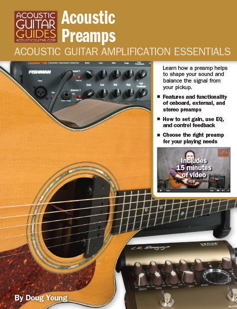 Acoustic Guitar Amplification Essentials: Acoustic Preamps