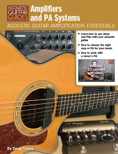 Acoustic Guitar Amplification Essentials: Amplifiers and PA Systems