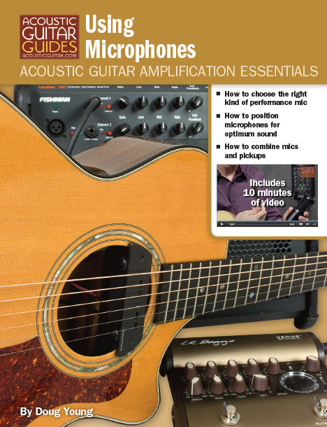 Acoustic Guitar Amplification Essentials: Using Microphones