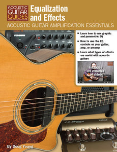 Acoustic Guitar Amplification Essentials: Equalization and Effects