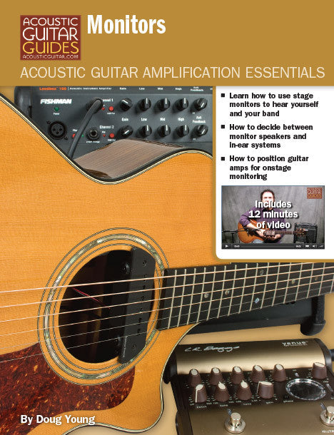 Acoustic Guitar Amplification Essentials: Monitors