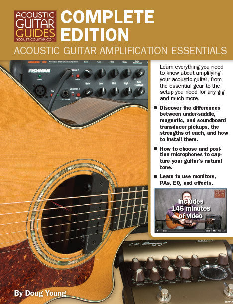 Acoustic Guitar Amplification Essentials: Complete Edition
