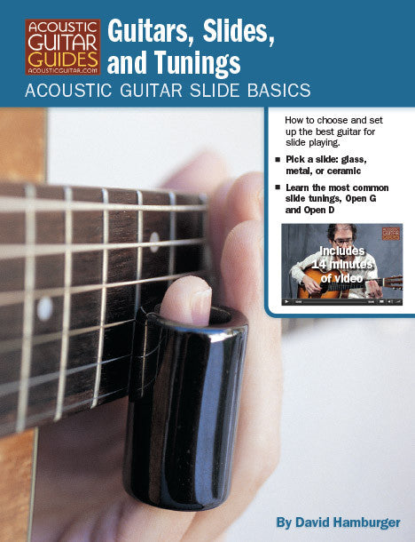 Acoustic Guitar Slide Basics: Guitars, Slides, and Tunings