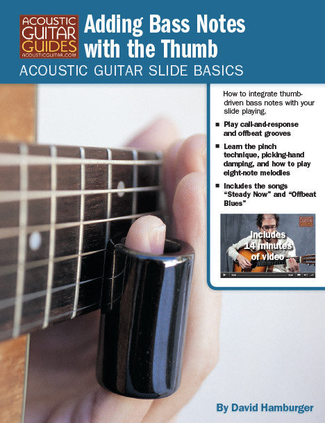 Acoustic Guitar Slide Basics: Adding Bass Notes with the Thumb