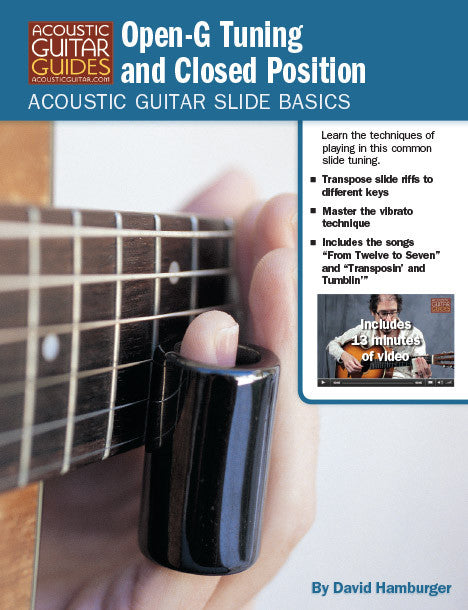 Acoustic Guitar Slide Basics: Open-G Tuning and Closed Position