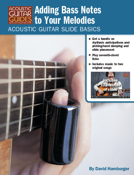 Acoustic Guitar Slide Basics: Adding Bass Notes to Your Melodies