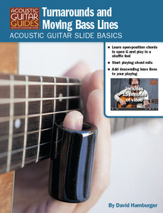 Acoustic Guitar Slide Basics: Turnarounds and Moving Bass Lines