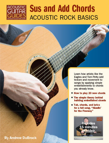 Acoustic Rock Basics: Sus and Add Chords