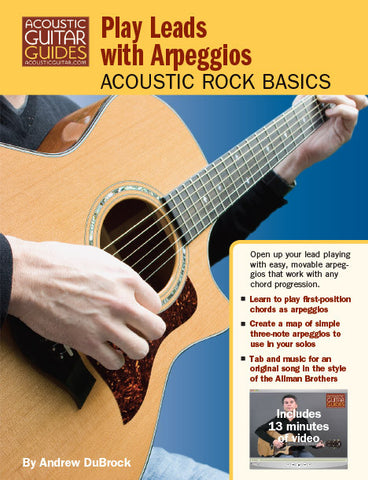 Acoustic Rock Basics: Play Leads with Arpeggios